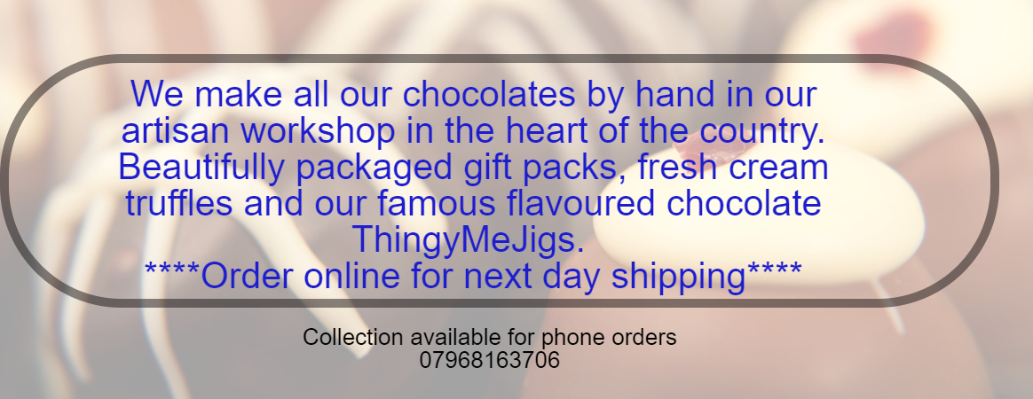 Handmade Chocolate and fudge